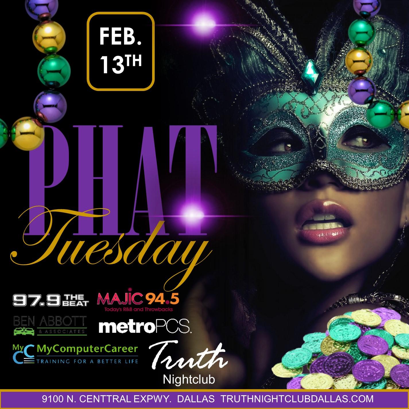 Phat Tuesday at Truth Nightclub