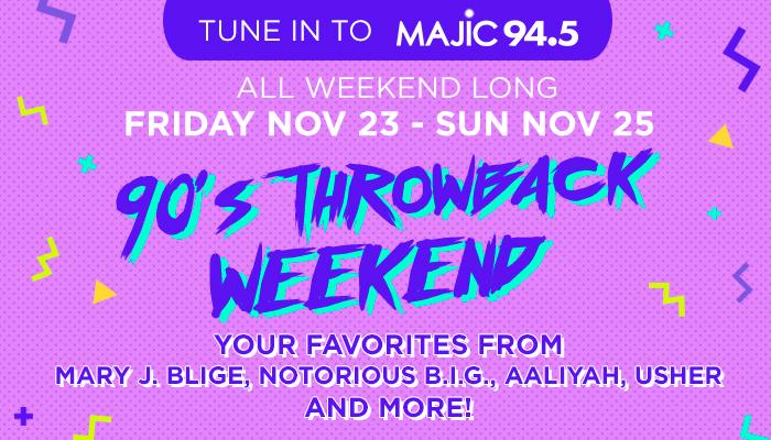 90s Throwback Weekend on Majic 94.5
