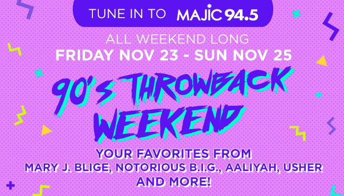 90s Throwback Weekend on Majic 94.5