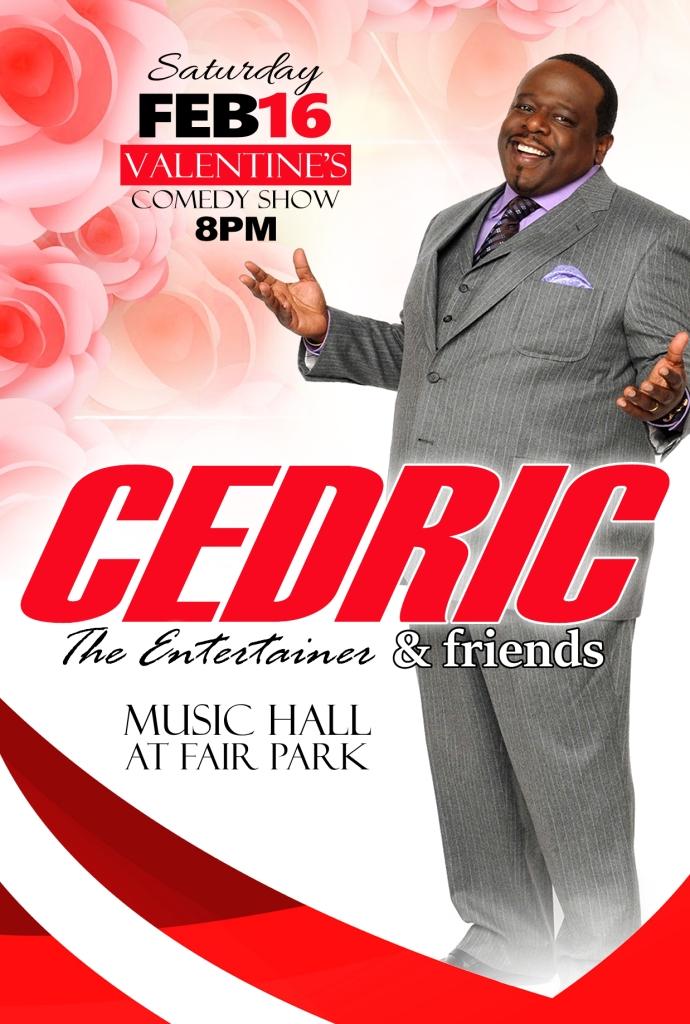 Cedric The Entertainment & Friends Live Valentine's Comedy Show-Feb. 16th